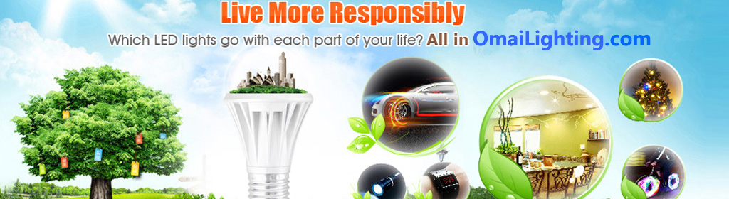 LED Living more Responsibly,All in OmaiLighting.com